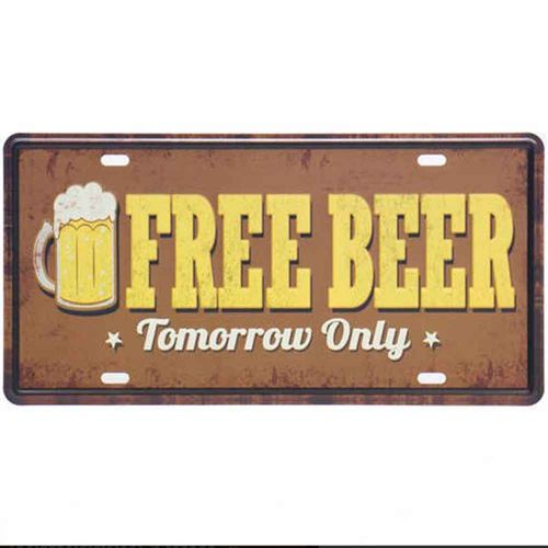 Placa-De-Metal-Decorativa-Free-Beer-Tomorrow-Only
