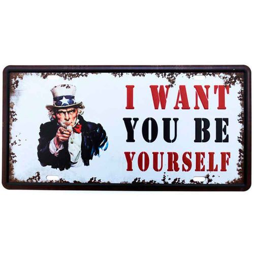 Placa-De-Metal-Decorativa-I-Want-To-Be-Yourself