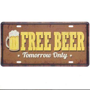 Placa-De-Metal-Decorativa-Free-Beer-Tomorrow-Only
