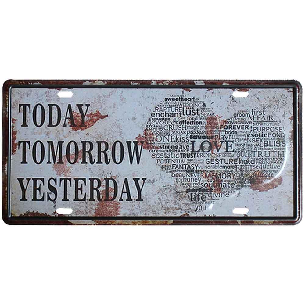 Placa-De-Metal-Decorativa-Today-Tomorrow-Yesterday